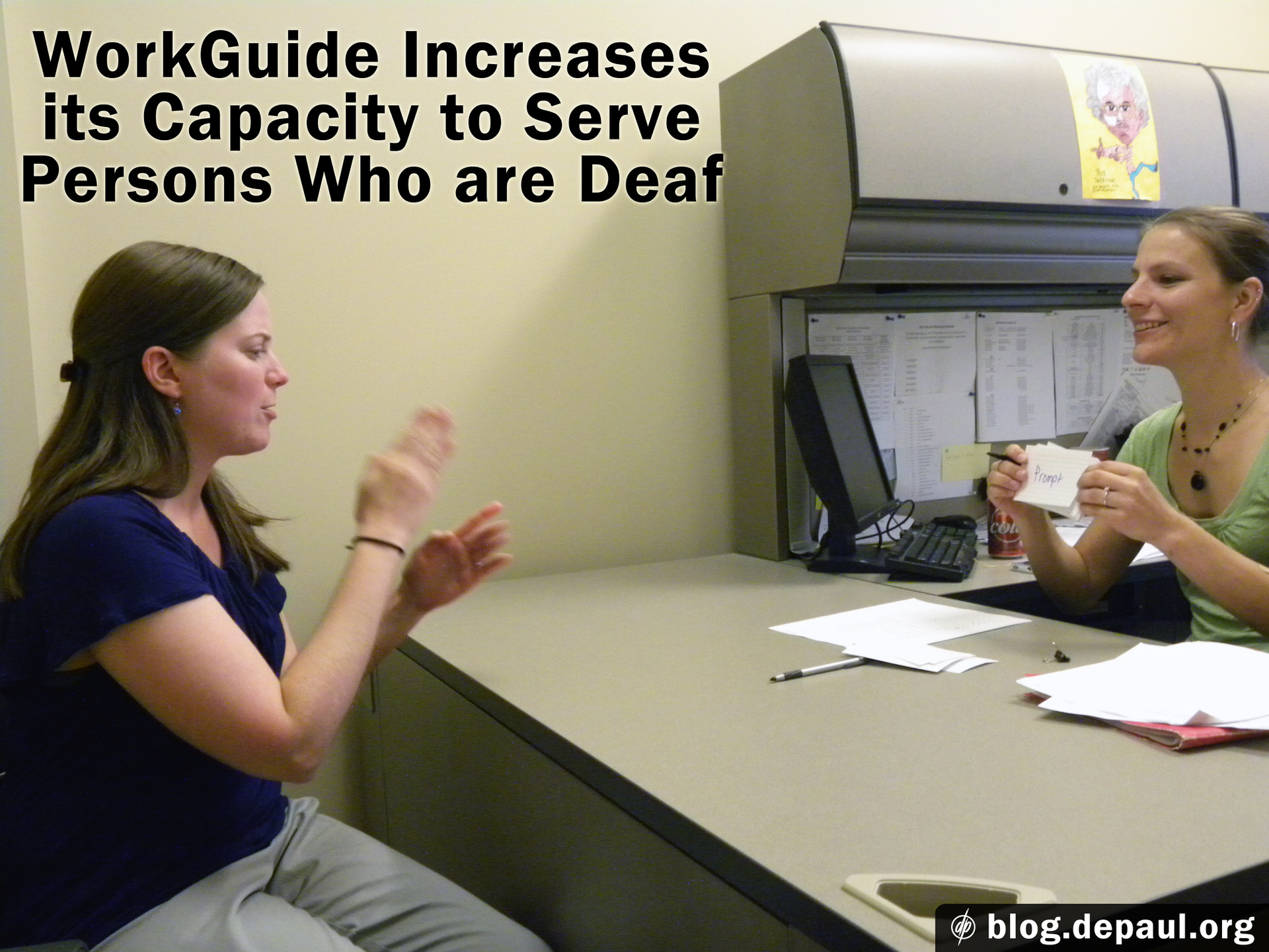 WorkGuide Increases its Capacity to Serve the Deaf, client and workguide employee communicating through sign language
