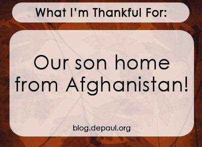 """""""What I'm thankful for: Our son home from Afghanistan"""""""