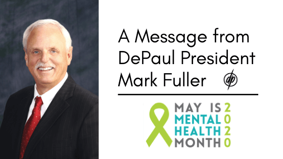 DePaul President Mark Fuller Mental Health Month 2020